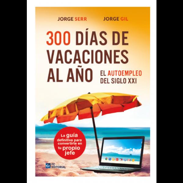 300 días de vacaciones al año