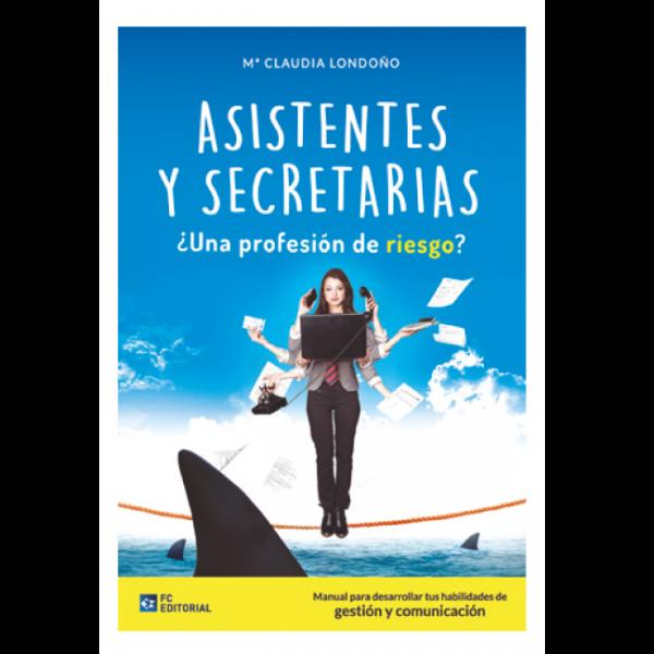 Asistentes y secretarias, ¿profesión de riesgo?
