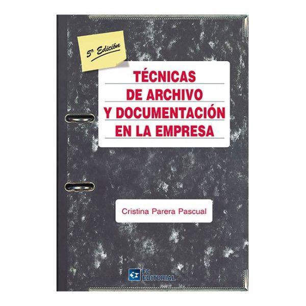 Técnicas de archivo y documentación en la empresa