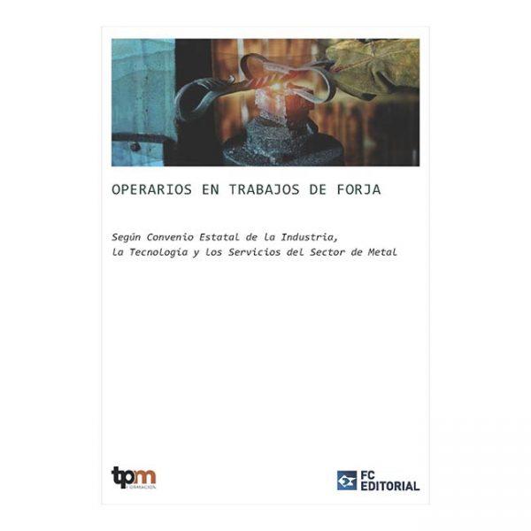 C3. Operarios en trabajos de forja