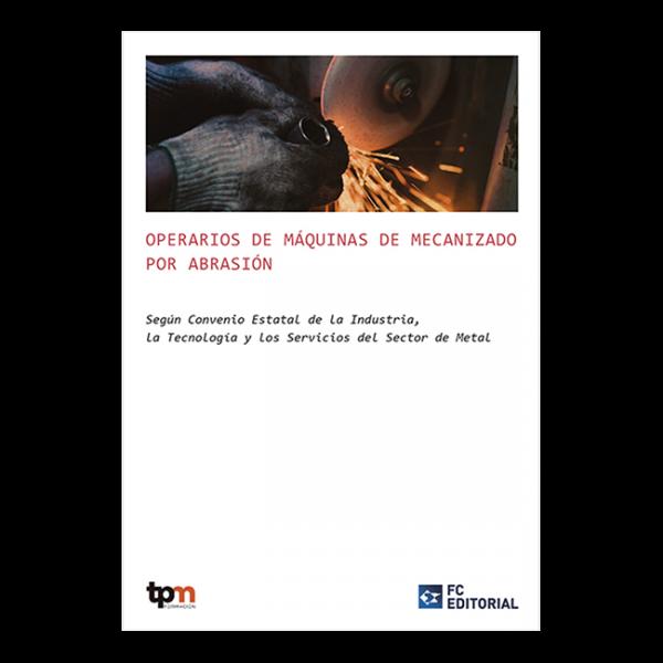 Operarios de máquinas de mecanizado por abrasión
