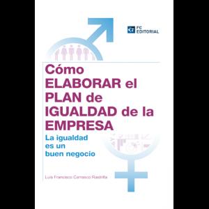 Cómo elaborar el Plan de Igualdad en la empresa