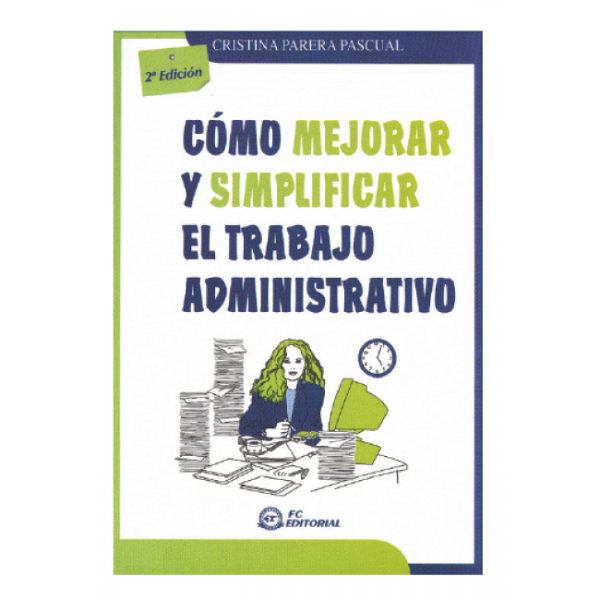 Cómo mejorar y simplificar el trabajo administrativo
