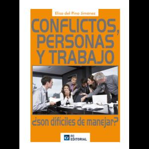Conflictos, personas y trabajo