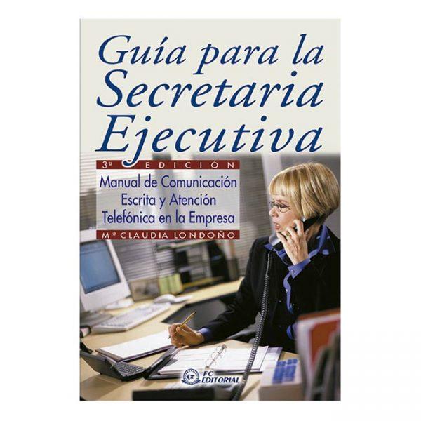 Guía para la secretaria ejecutiva