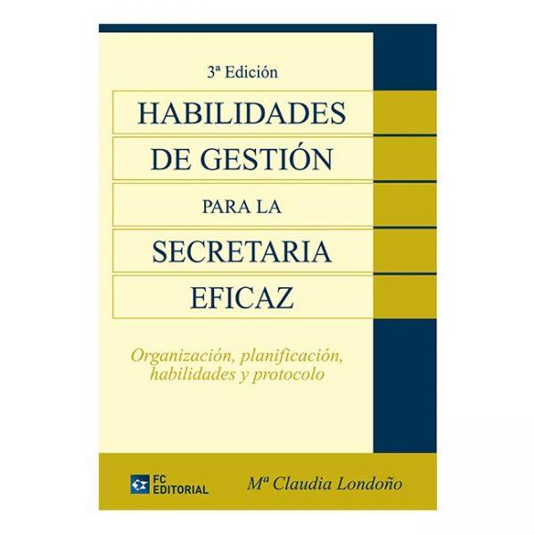 Habilidades de gestión para la secretaria eficaz