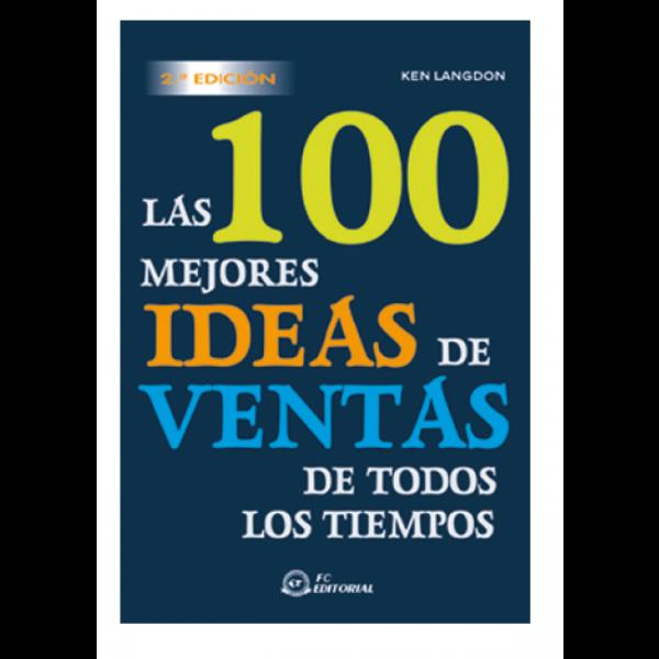 Las 100 mejores ideas de ventas de todos los tiempos