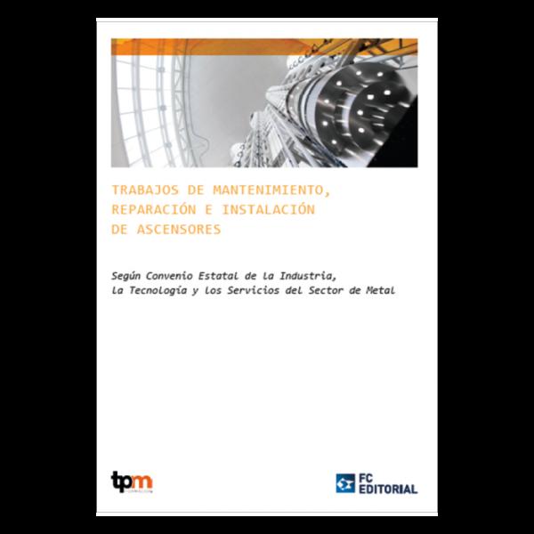 Trabajos de mantenimiento, reparación e instalación de ascensores