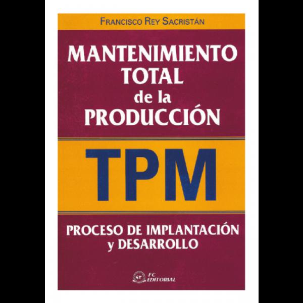 Mantenimiento total de la producción (TPM)