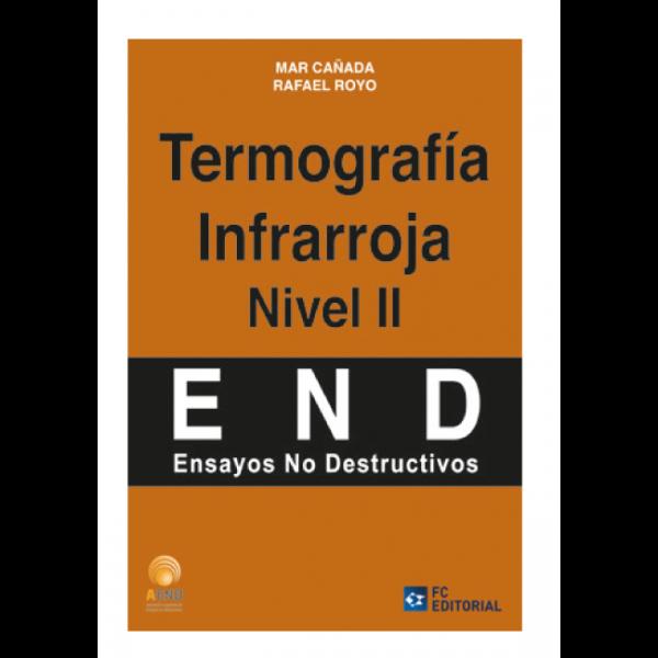 Termografía Infrarroja. Nivel II