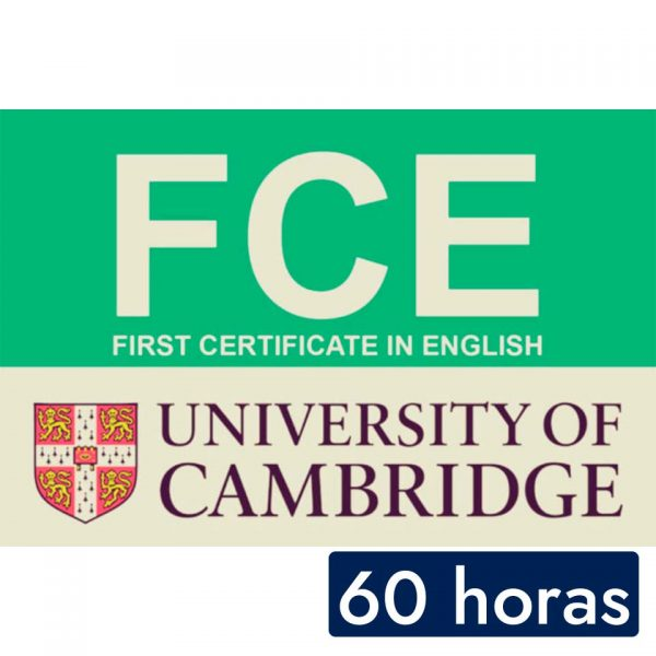 Curso intensivo de Preparación para el First Certificate Exam de Cambridge