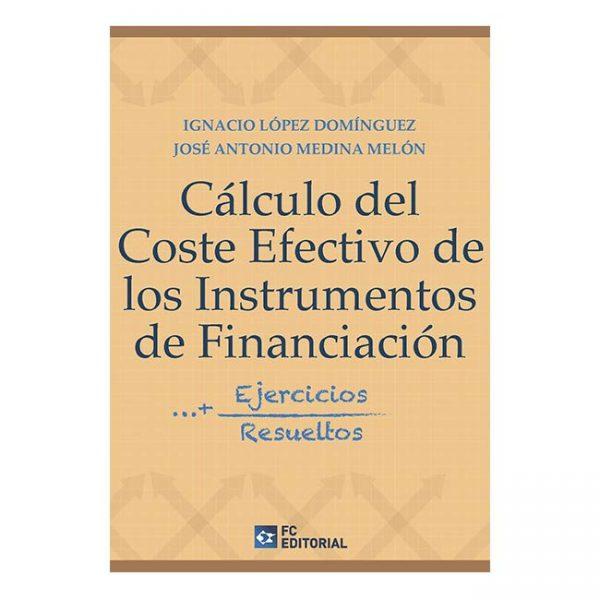 Cálculo del coste efectivo de los Instrumentos de Financiación. Ejercicios resueltos
