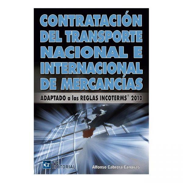 Contratación del transporte nacional e internacional de mercancías