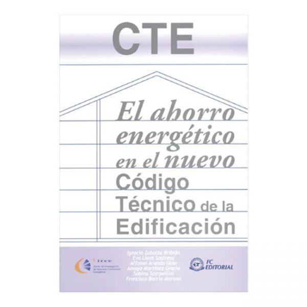 CTE. El ahorro energético en el nuevo Código Técnico de la Edificación