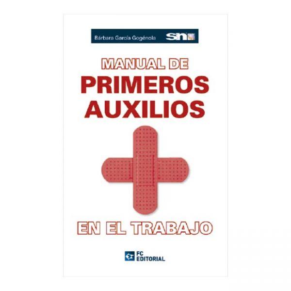 Manual de Primeros Auxilios en el Trabajo