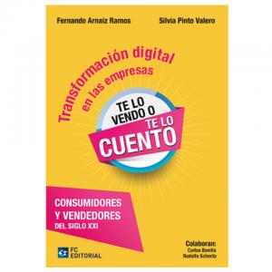 Transformación digital en las empresas. ´´Te lo vendo o te lo cuento´´