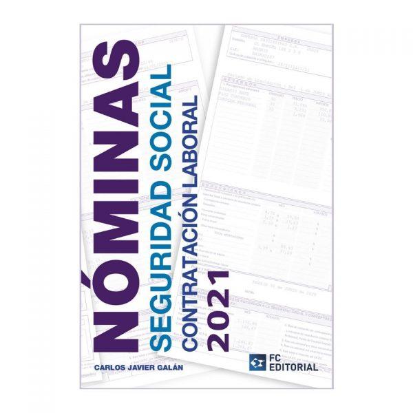 Nóminas, seguridad social, contratación laboral 2021